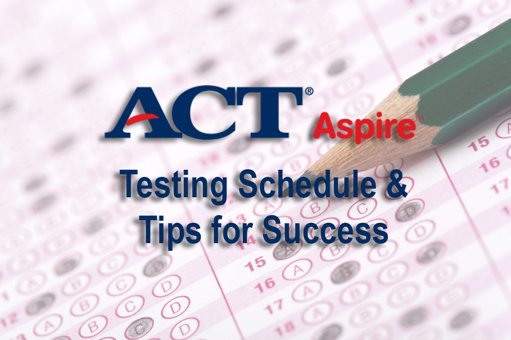 ACT Aspire Begins Next Week