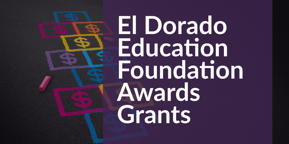 El Dorado Education Foundation Awards Grants to Teachers