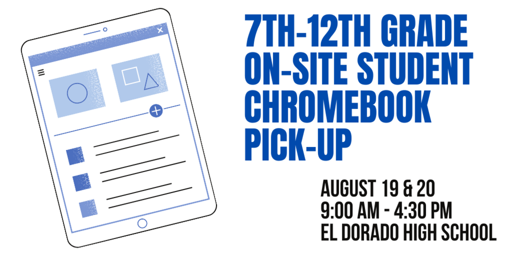 7th-12th Grade On-site Student Chromebook Distribution