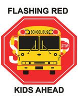 Flashing Red. Kids Ahead.