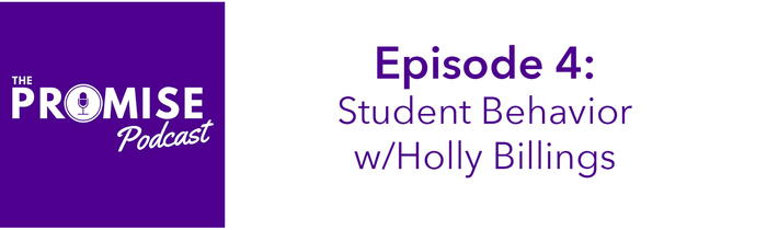 Promise Podcast Episode 4: Student Behavior