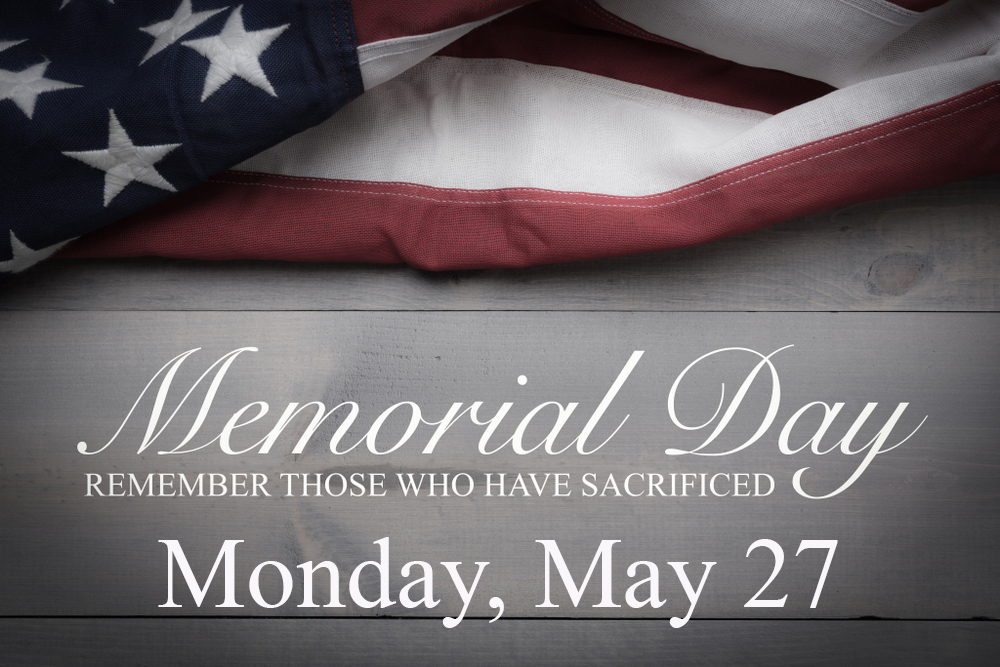 No School 5/27 - Memorial Day
