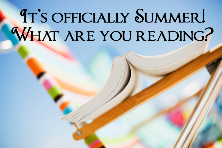 It's Summer! What are you Reading?