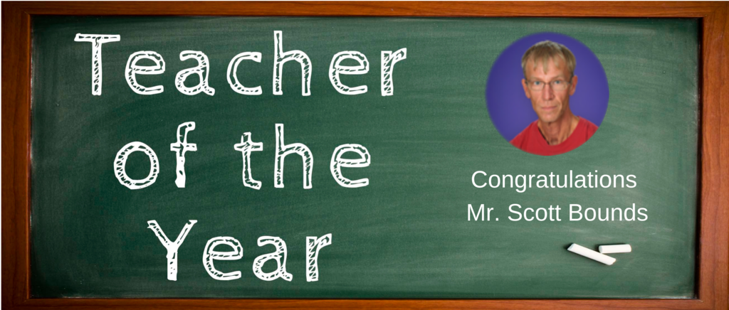 Teacher of the Year: Scott Bounds