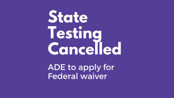 State Testing Cancelled