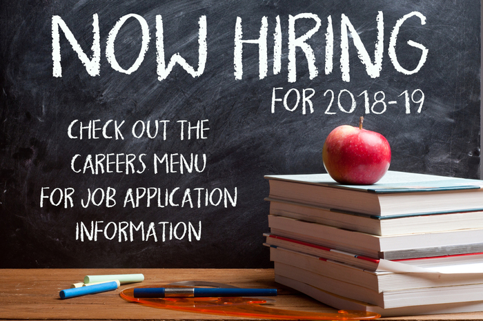 Now hiring for 2018-19 - Go to Careers menu for job application
